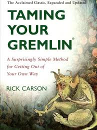 Taming Your Gremlin - Rick Carson