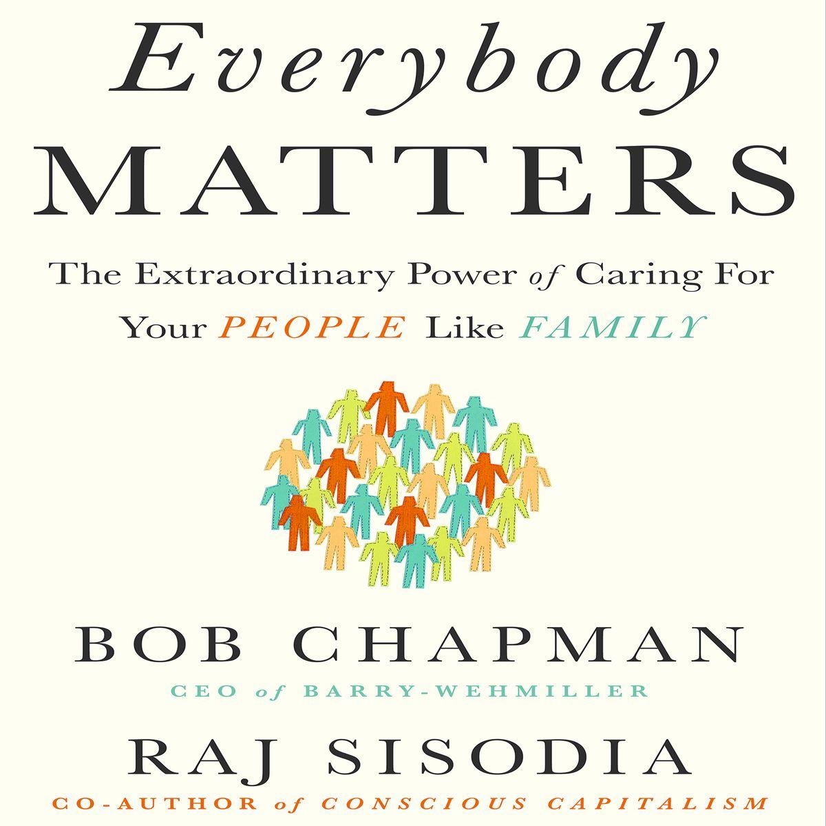 Bob Chapman and Raj Sisodia in Conversation
