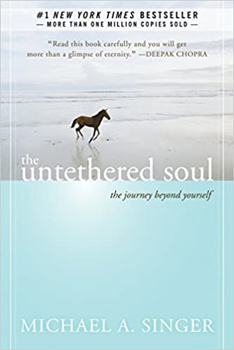 The Unthethered Soul Michael A Singer