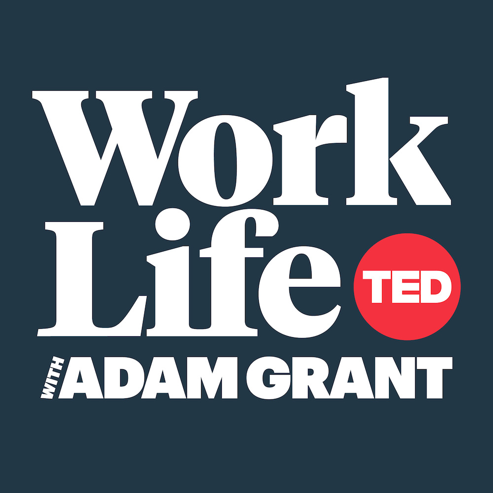 Work Life With Adam Grant Podcast